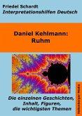Ruhm - Lektürehilfe und Interpretationshilfe. Interpretationen und Vorbereitungen für den Deutschunterricht. (eBook, ePUB)