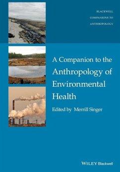 A Companion to the Anthropology of Environmental Health (eBook, ePUB)