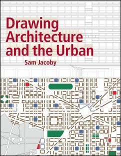 Drawing Architecture and the Urban (eBook, ePUB) - Jacoby, Sam
