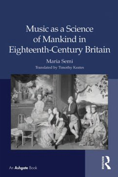 Music as a Science of Mankind in Eighteenth-Century Britain (eBook, ePUB)