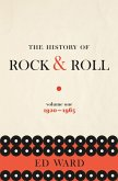 The History of Rock & Roll, Volume 1 (eBook, ePUB)
