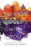 A Million Worlds with You (eBook, ePUB)
