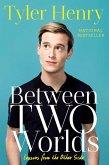 Between Two Worlds (eBook, ePUB)