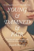 Young and Damned and Fair (eBook, ePUB)
