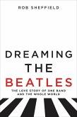 Dreaming the Beatles (eBook, ePUB)