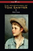 The Adventures of Tom Sawyer (Wisehouse Classics Edition) (eBook, ePUB)