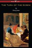 The Turn of the Screw (Wisehouse Classics Edition) (eBook, ePUB)