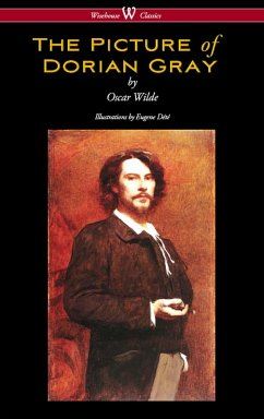 The Picture of Dorian Gray (Wisehouse Classics - with original illustrations by Eugene Dété) (eBook, ePUB) - Wilde, Oscar