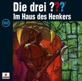 Im Haus des Henkers / Die drei Fragezeichen - Hörbuch Bd.182 (1 Audio-CD)