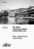 50 Jahre Johannes Kepler Universität Linz