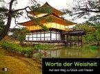 Worte der Weisheit : Auf dem Weg zu Glück und Frieden (eBook, ePUB)