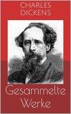 Gesammelte Werke (Vollständige und illustrierte Ausgaben: Oliver Twist, David Copperfield, Klein-Dorrit u.v.m.) (eBook, ePUB)