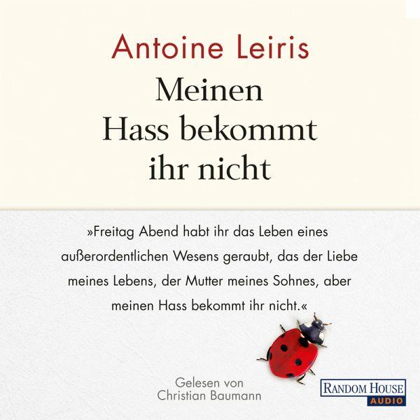 Meinen Hass bekommt ihr nicht (MP3-Download) - Leiris, Antoine
