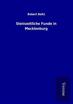 Steinzeitliche Funde in Mecklenburg