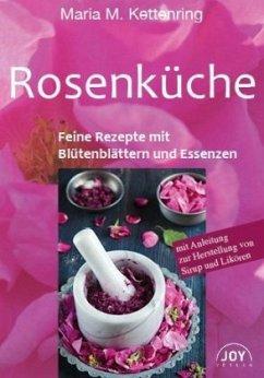 Rosenküche - Kettenring, Maria M.