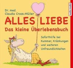 Alles Liebe, 1 Audio-CD - Croos-Müller, Claudia