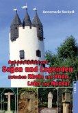 Auf den Spuren von Sagen und Legenden zwischen Rhein und Rhön, Lahn und Neckar