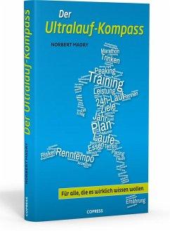 Der Ultralauf-Kompass - Madry, Norbert