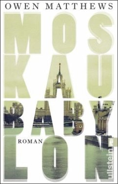 Moskau Babylon - Matthews, Owen