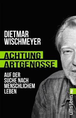 Achtung, Artgenosse! - Wischmeyer, Dietmar