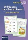 Deutsch jetzt! Leben und Wohnen