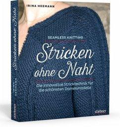 Stricken ohne Naht - Heemann, Irina