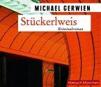 Stückerlweis / Exkommissar Max Raintaler Bd.10 (6 Audio-CDs)