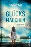 Glücksmädchen / Ellen Tamm Bd.1