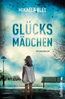 Glücksmädchen / Ellen Tamm Bd.1 - Bley, Mikaela