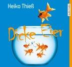 Dicke Eier / Timo Feuer Bd.2 (4 Audio-CDs)