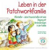 Leben in der Patchworkfamilie