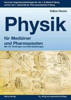 Physik für Mediziner und Pharmazeuten - Harms, Volker