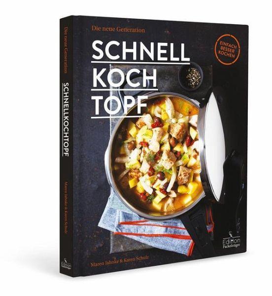 Schnellkochtopf - Jahnke, Maren; Schulz, Karen