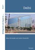 Erfolgreich als Expat in... Delhi