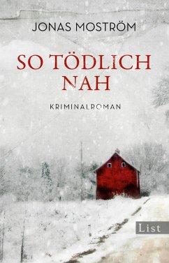 So tödlich nah / Nathalie Svensson Bd.1 - Moström, Jonas
