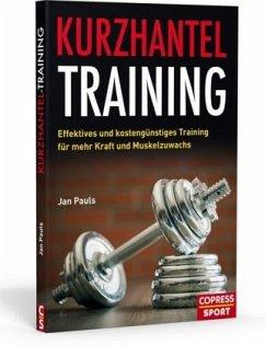 Kurzhantel-Training - Pauls, Jan