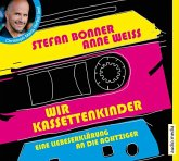 Wir Kassettenkinder, 3 Audio-CDs