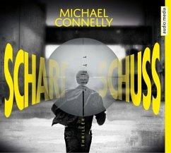 Scharfschuss / Harry Bosch Bd.19 (6 Audio-CDs) - Connelly, Michael
