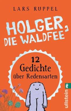 Holger, die Waldfee - Ruppel, Lars