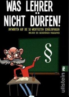 Was Lehrer nicht dürfen - Sam, Dallan; Rode, Fernando; Tarneden, Rolf