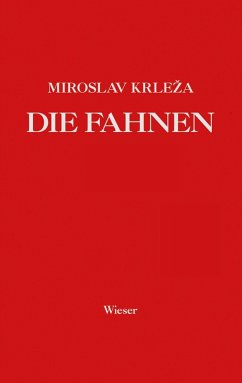 Die Fahnen. Roman in fünf Bänden - Krleza, Miroslav
