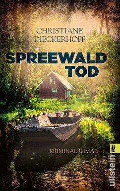 Spreewaldtod / Klaudia Wagner Bd.2 - Dieckerhoff, Christiane