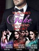 The Billionaire's Fake Girlfriend Box Set (eBook, ePUB)