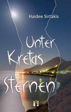 Unter Kretas Sternen (eBook, ePUB) - Sirtakis, Haidee