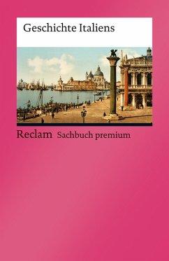 Geschichte Italiens (eBook, ePUB) - Altgeld, Wolfgang; Frenz, Thomas; Lill, Rudolf; Gernert, Angelica; Groblewski, Michael