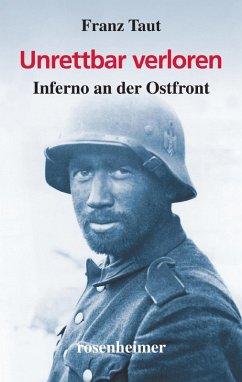 Unrettbar verloren (eBook, ePUB) - Taut, Franz