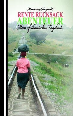 Rente Rucksack Abenteuer (eBook, ePUB) - Haynold, Marianne