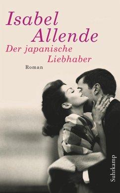 Der japanische Liebhaber - Allende, Isabel