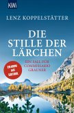 Die Stille der Lärchen / Commissario Grauner Bd.2 (eBook, ePUB)