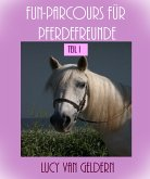 Fun-Parcours für Pferdefreunde (eBook, ePUB)